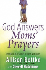 God Answers Moms' Prayers
