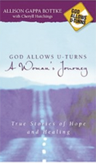God Allows U-Turns - A Woman's Journey