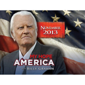 Listen to Billy Graham on his 95th birthday, this Thursday, November 7, 2013.