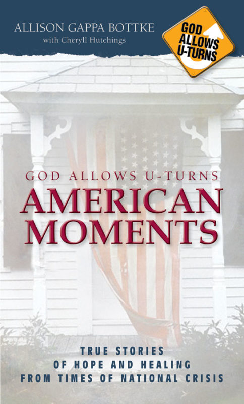 God Allows U-Turns – American Moments