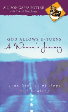 God Allows U-Turns – A Woman's Journey