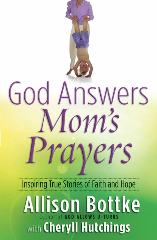 God Answers Mom's Prayers