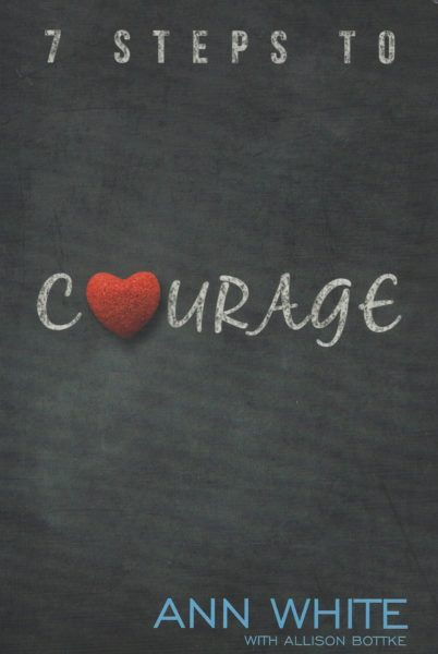 7 Steps to Courage